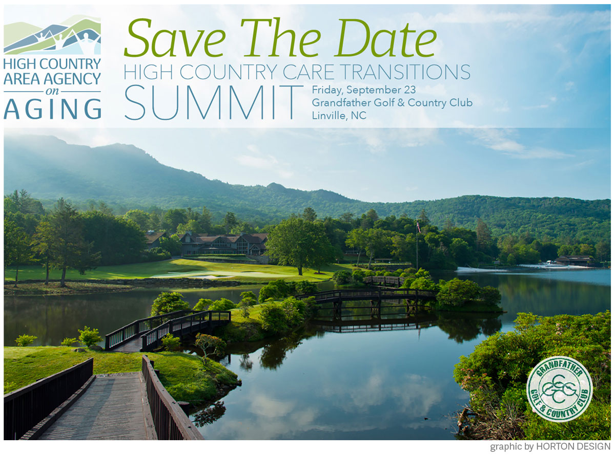 save the date high country care transitions summit friday september 23 grandfather golf & country club linville nc