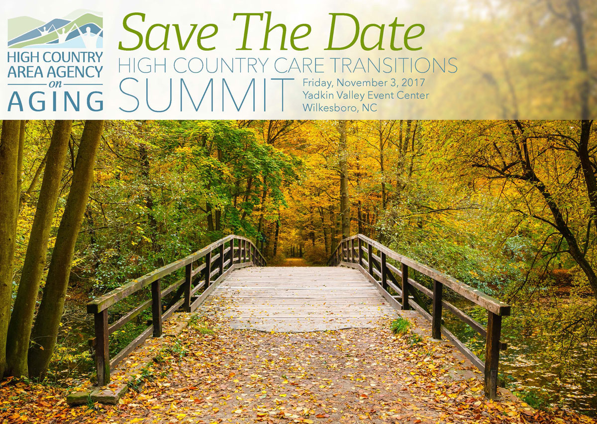 high country area agency on aging - save the date - high country care transitions summit - friday november 3 2017 yadkin valley event center wilkesboro nc